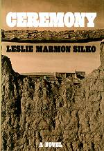 ceremony by silko Get this from a library ceremony [leslie marmon silko] -- this story, set on an indian reservation just after world war ii, concerns the return home of a war-weary.