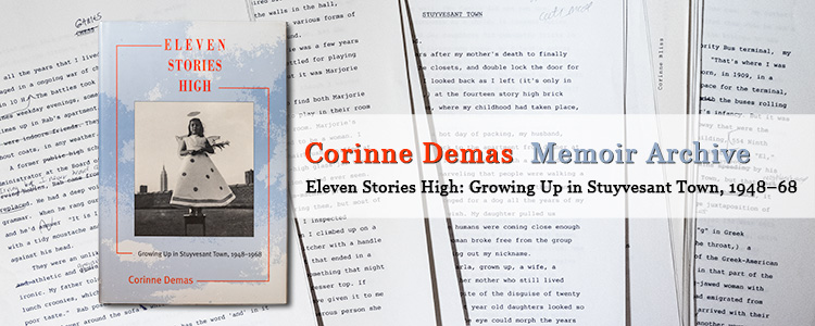 Corinne Demas Archive for Eleven Stories High: Growing Up in Stuyvesant Town, 1948–68