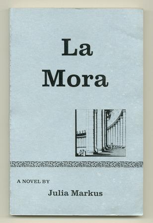 MARKUS, JULIA, - La Mora.