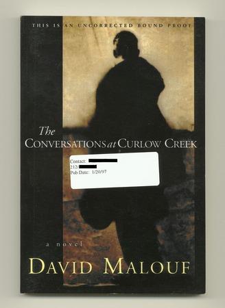MALOUF, DAVID, - The Conversations at Curlow Creek.