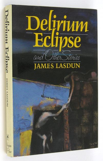 LASDUN, JAMES, - Delirium Eclipse.