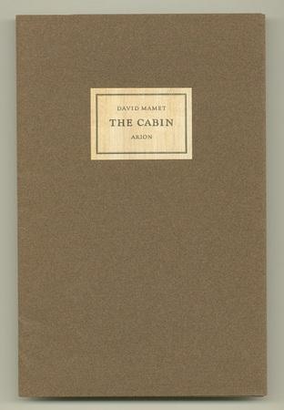 MAMET, DAVID, - The Cabin.