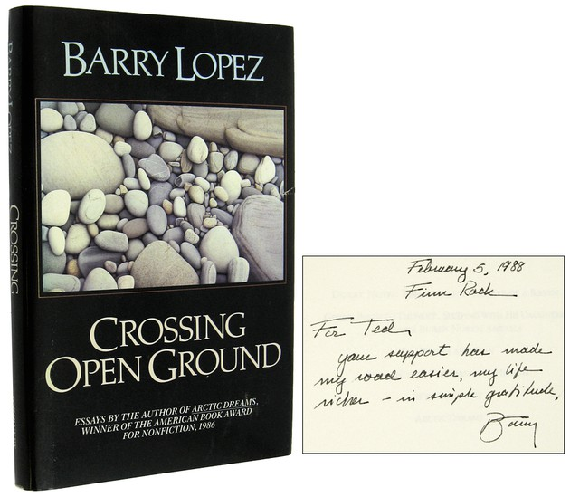 LOPEZ, BARRY, - Crossing Open Ground [Inscribed Association Copy].