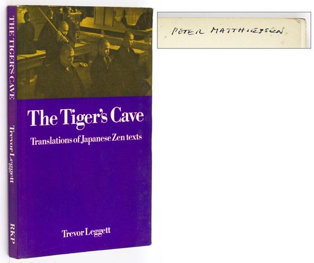 (MATTHIESSEN, PETER). LEGGETT, TREVOR, - The Tiger's Cave. Translations of Japanese Zen Texts.