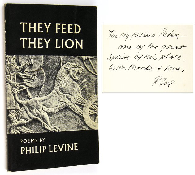 LEVINE, PHILIP, - They Feed They Lion [Inscribed to Peter Matthiessen].