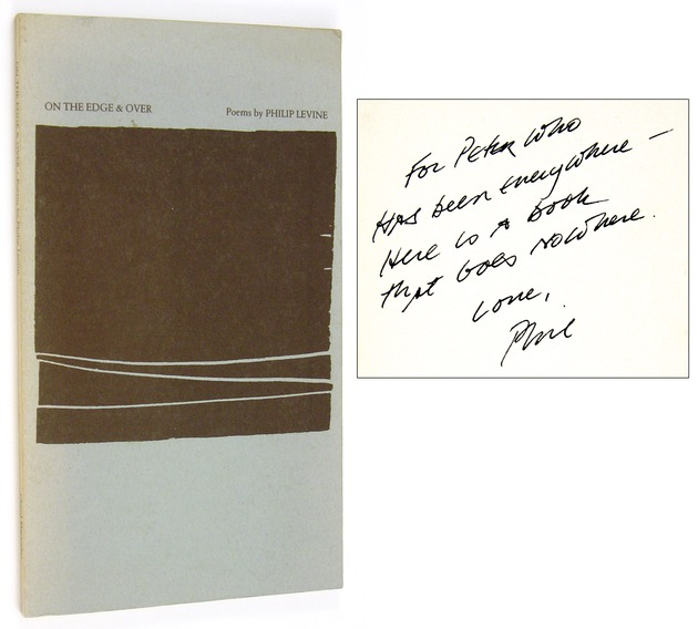 LEVINE, PHILIP, - On the Edge & Over [Inscribed to Peter Matthiessen].