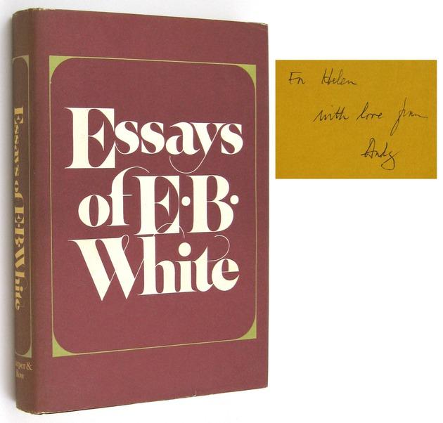 White e b essays of e b white ken lopez bookseller