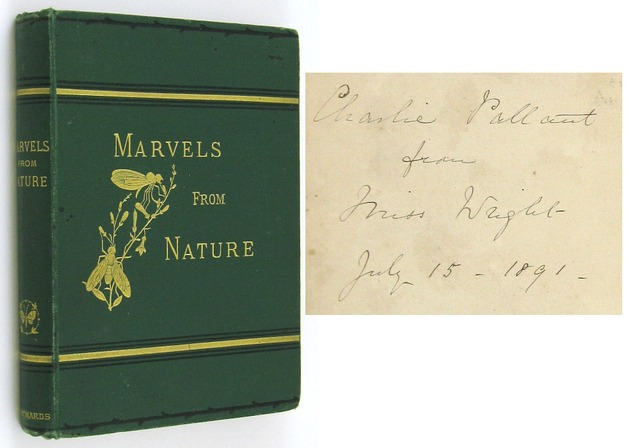 WRIGHT, BERTHA E., - Marvels from Nature.