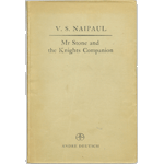Item #23015: NAIPAUL, V.S. - Mr Stone and the Knights Companion